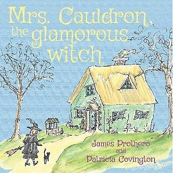 Mrs. Cauldron, the Glamorous Witch