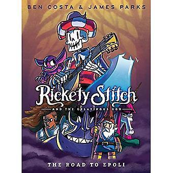 Stitch rachitique et le Goo gélatineux livre 1: la route vers Epoli (Stitch rachitique et le Goo gélatineux)