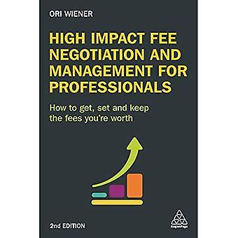 Hoge Impact vergoeding bemiddeling, alsmede beheer voor Professionals: hoe je krijgen, en houden de kosten waard