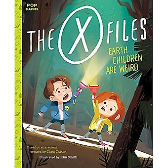The X-Files: Earth Children� Are Weird: A Picture Book