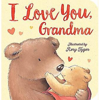 Jag älskar dig, mormor [styrelse bok]