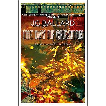 The Day of Creation (Harper Perennial Modern Classics)