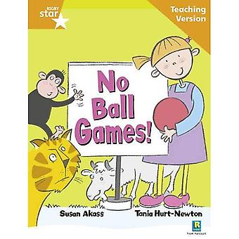 No Ball Games: Orange Level (Rigby Star Guided)