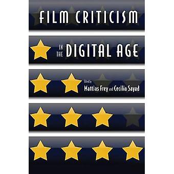 Critique de cinéma à l'ère numérique par Mattias Frey - Cecilia Sayad - G