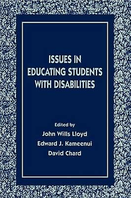 Issues in Educating Students with Disabilicravates by Lloyd & Thomas Da