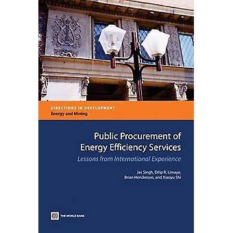 Lições da experiência internacional por Singh & Jas de serviços de contratação pública de eficiência energética