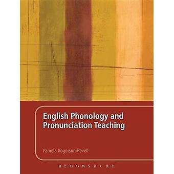 English Phonology and Pronunciation Teaching by RogersonRevell & Pamela