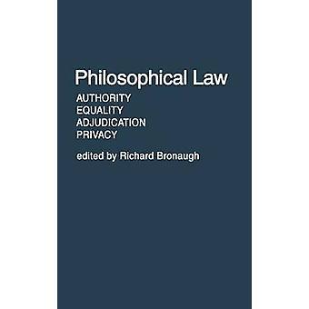 Legge filosofica autorità uguaglianza Adjudication Privacy by Bronaugh & Richard