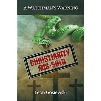 Cristianesimo Missold un avviso Watchmans da Gosiewski & Leon