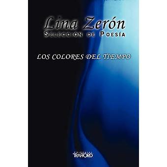 Los Colores del Tiempo by Zer