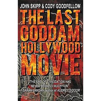 De laatste Goddam Hollywood film door Skipp & John