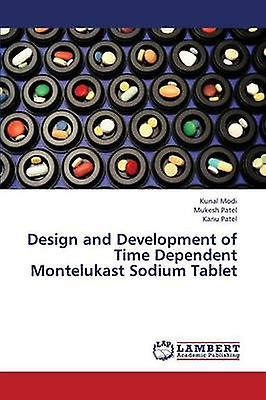 Design and Development of Time Dependent Montelukast Sodium Tablet by Modi Kunal