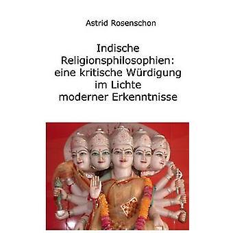 Hinduismus und Buddhismus Indiens Religionen im Lichte moderner Erkenntnisse by Rosenschon & Astrid