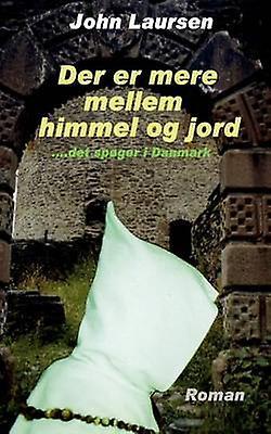 Der Er Mere Mellem Himmel Og Jord by Laursen & John