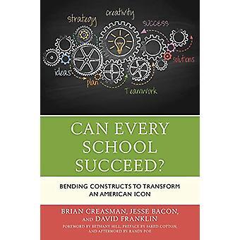 Cada escola pode ter sucesso? -Construções para transformar uma América de dobra
