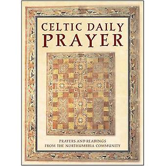 Celtic Daily Prayer - Prayers and Readings from the Northumbria Commun