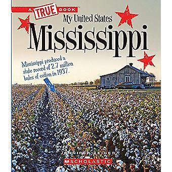 Mississippi by Jennifer Zeiger - 9780531231678 Book