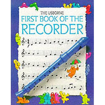 First Book of the Recorder (2nd Revised edition) by Philip Hawthorn -