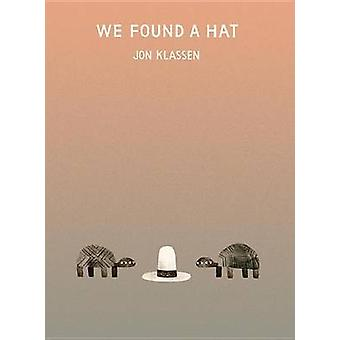 We Found a Hat by Jon Klassen - Jon Klassen - 9780763656003 Book