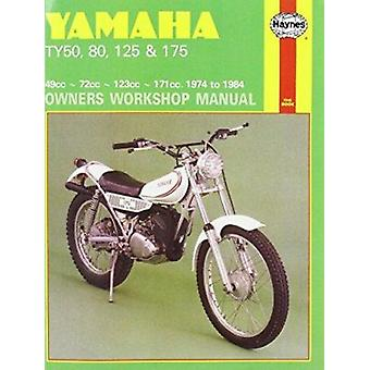 Yamaha TY50 - 80 - 125 and 175 1974-84 Owner's Workshop Manual by Jer