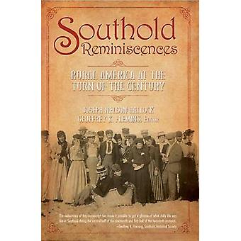 Southold Reminiscences - Rural America at the Turn of the Century by J
