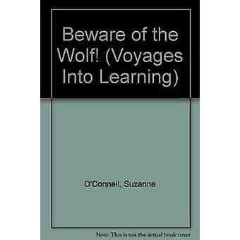 Beware of the Wolf! by Suzanne O'Connell - 9781855034969 Book