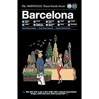 Barcelona - The Monocle Travel Guide Series by Tyler Brule - 978389955