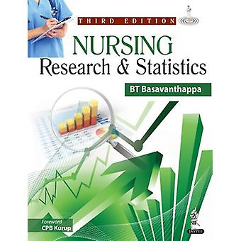 Nursing Research & Statistics (3rd Revised edition) by B. T. Basavant