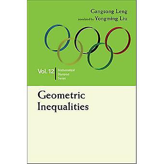 Geometric Inequalities by Gangsong Leng - Lingzhi Kong - Ming Ni - 97