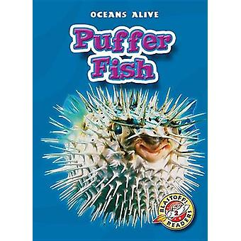 Puffer Fish by Colleen A Sexton - 9781600141737 Book