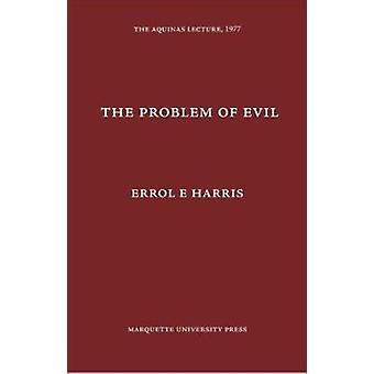 The Problem of Evil by Errol E Harris - 9780874621426 Book