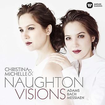 Christina Naughton & Michelle - visioner (Adams Bach Messiaen) [CD] USA import