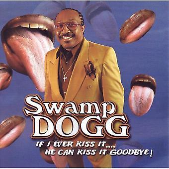 Sump Dogg - hvis jeg nogensinde kysse det han kan [CD] USA importerer