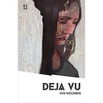 Deja Vu by Ian Hocking