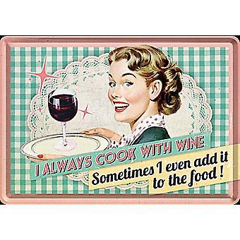 Ik kook altijd met wijn grappige metalen briefkaart / mini teken 140 X 100 Mm