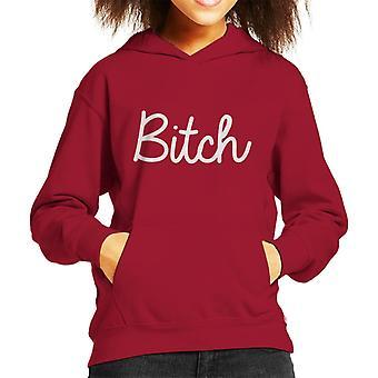Bitch Slogan Kid's Hooded Sweatshirt