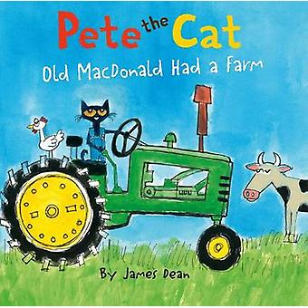 Pete the Cat - Old MacDonald Had a Farm by James Dean - James Dean - 9