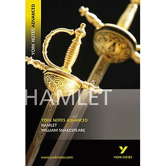 Hamlet - York Notes Advanced (1st New edition) by William Shakespeare