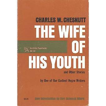 -The Wife of His Youth and Other Stories (2nd Revised edition) by Cha