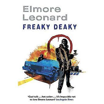 Freaky Deaky van Elmore Leonard - 9780753827307 boek