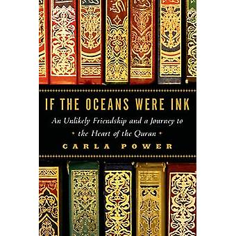 If the Oceans Were Ink by Carla Power - 9780805098198 Book