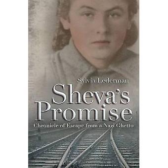 Shevas löfte - krönika av flykt från ett nazistiskt polska Ghetto av Syl