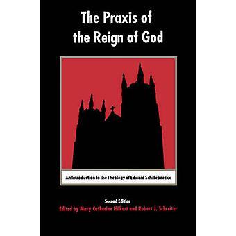 Praxis av regeringstiden av Gud - en introduktion till teologin av Ed