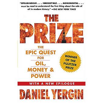 The Prize - The Epic Quest for Oil - Money & Power by Daniel Yergin -