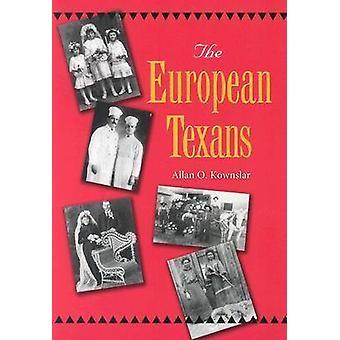 Europeiska Texans av Allan O. Kownslar - 9781585443529 bok