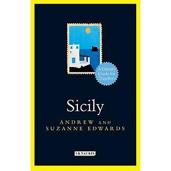 Sicilien - en litterär Guide för resenärer av Andrew Edwards - Suzanne E