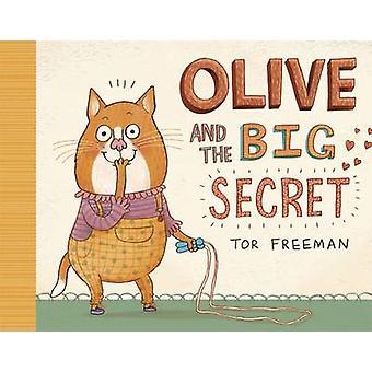 Oliva y el gran secreto por Tor Freeman - libro 9781848773530