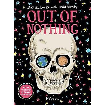 Out of Nothing by Daniel Locke - 9781910620281 Book