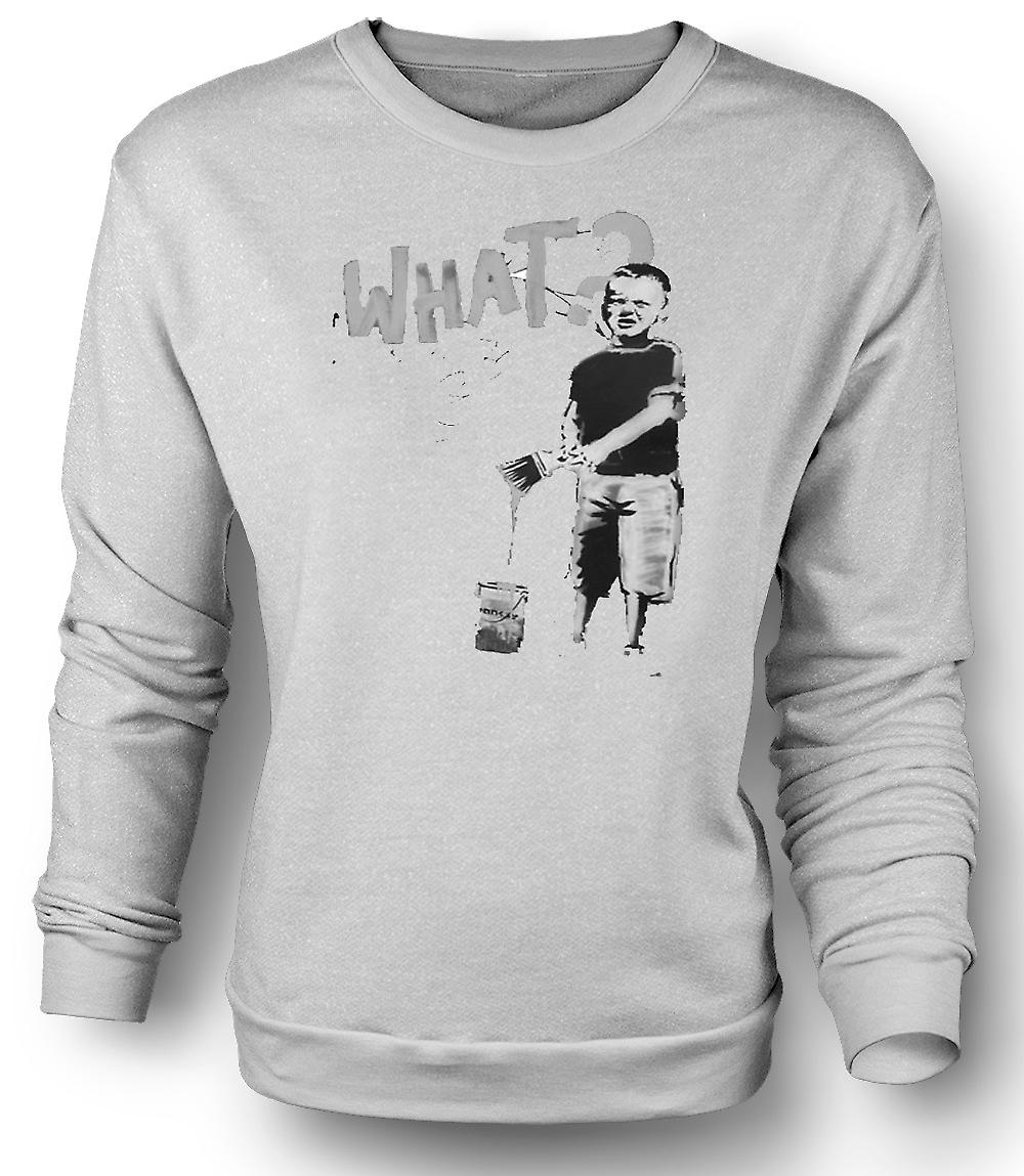 Mens Sweatshirt Banksy Graffiti Art - What