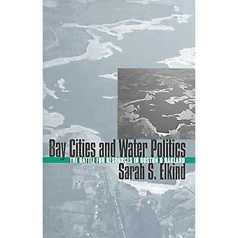Bay Cities and Water Politics - The Battle for Resources in Boston and